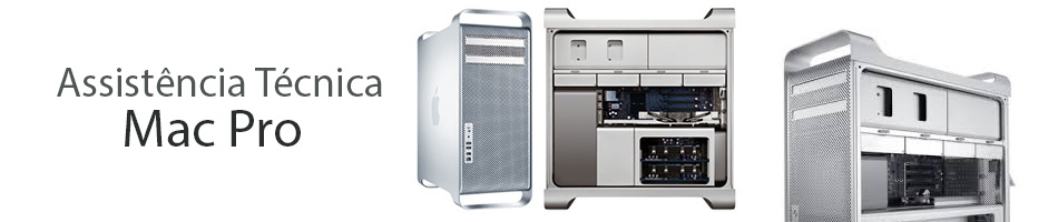 Assistência técnica Mac Pro